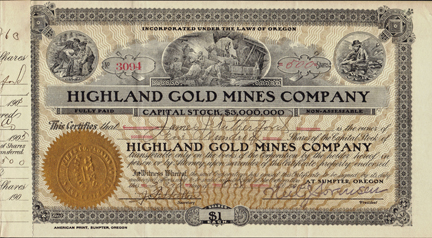 1905 HIGHLAND GOLD MINES COMPANY - Sumpter, Oregon