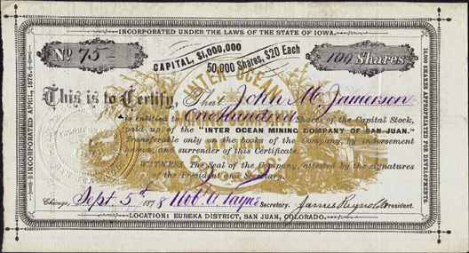 1878 INTER OCEAN MINING COMPANY OF SAN JUAN - Animas Forks, Colorado
