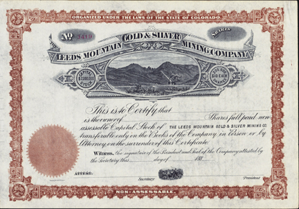 1880s THE LEEDS MOUNTAIN GOLD AND SILVER MINING COMPANY - Chaffee County, Colorado