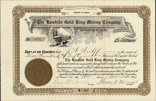 1909 THE RAWHIDE GOLD KING MINING COMPANY - Rawhide, Nevada