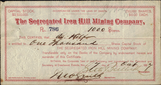 1887 THE SEGREGATED IRON HILL MINING COMPANY - Deadwood, Dakota - Signed by Seth Bullock