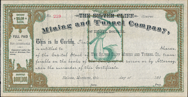1880s THE SILVER CLIFF MINING AND TUNNEL COMPANY of HELENA, MONTANA